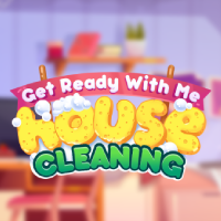 Get Ready With Me House Cleaning