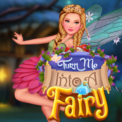 Turn Me Into A Fairy